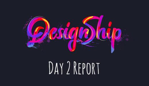 Designship 2018 2日目参加レポート